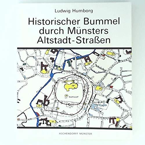 9783402052020: Historischer Bummel durch Münsters Altstadt-Strassen
