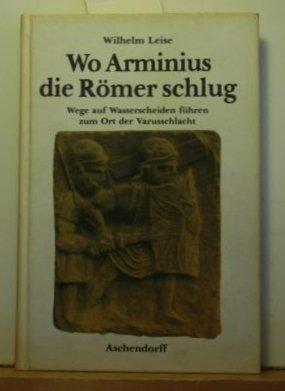 furor teutonicus der sieg des arminius uber die romer in der varusschlacht