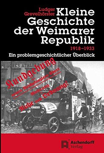 9783402053638: Kleine Geschichte der Weimarer Republik 1918-1933: Ein problemgeschichtlicher Überblick