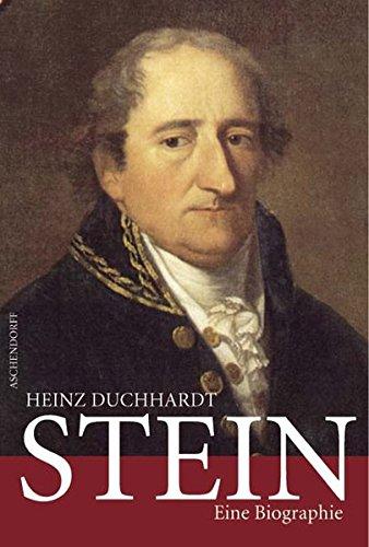 Stein. Eine Biographie.: Von Heinz Duchardt. M�nster 2007.
