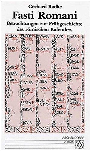 9783402054093: Fasti Romani: Betrachtungen zur Fruhgeschichte des romischen Kalenders (Orbis antiquus) (German Edition)