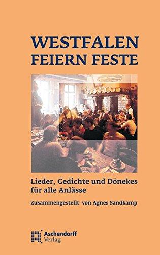 9783402054598: Westfalen feiern Feste: Lieder, Gedichte und Dönekes für alle Anlässe