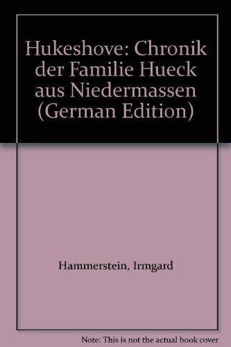 9783402057148: Hukeshove: Chronik der Familie Hueck aus Niedermassen. Band 1