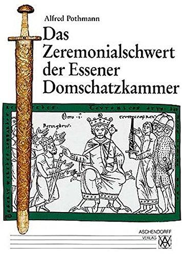 9783402062432: Das Zeremonialschwert der Essener Domschatzkammer (Quellen und Studien) (German Edition)
