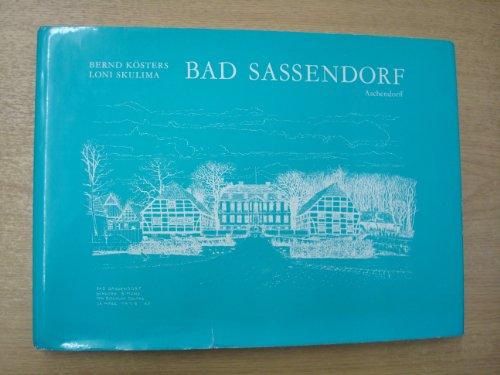 9783402063903: Bad Sassendorf. Gezeichnet von Bernd Kösters, beschrieben von Loni Skulima.