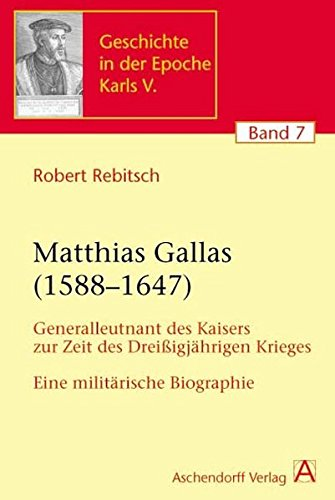 Matthias Gallas (1588-1647): Robert Rebitsch