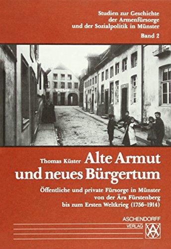 Alte Armut und neues Bürgertum: Thomas K�ster