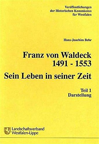 Franz von Waldeck: Darstellung: Hans-Joachim Behr