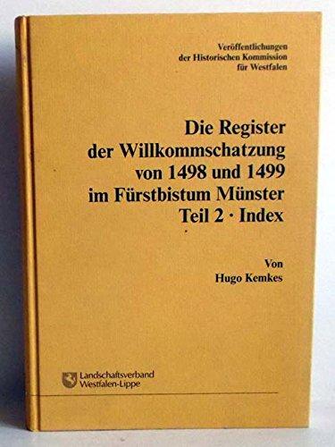 9783402068212: Die Register der Willkommschatzung von 1498 und 1499 im Fürstbistum Münster 02: Index