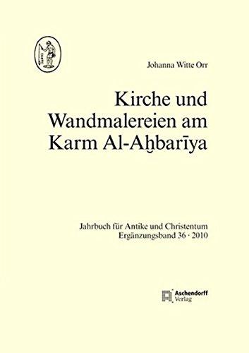 Kirche und Wandmalereien vom Karm al Ahbariya: Johanna Witte Orr