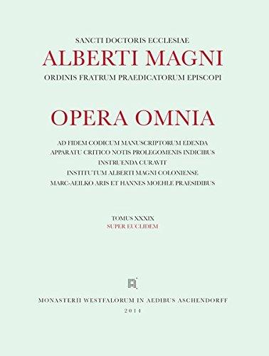 9783402101131: Albertus : [Opera omnia] Alberti Magni opera omnia / Opera Omnia /Super Euclidem