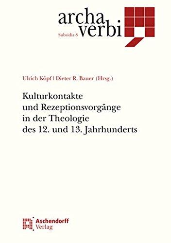 9783402102220: Kulturkontakte und Rezeptionsvorgänge in der Theologie des 12. und 13. Jahrhunderts
