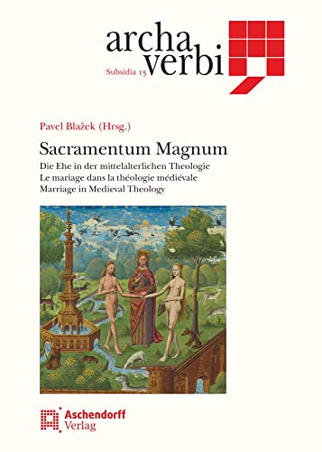 9783402102251: Sacramentum Magnum: The sacrament of marriage in the Middle Ages