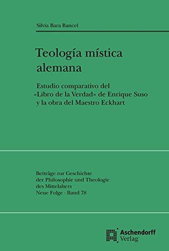 """Teologia mistica alemana: Estudio comparativo del """"Libro de la Verdad"""" de Enrique Suso y el..."""