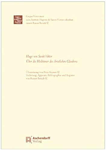 Hugo von Sankt Viktor: Über die Heiltümer des christlichen Glaubens: Peter S. Knauer
