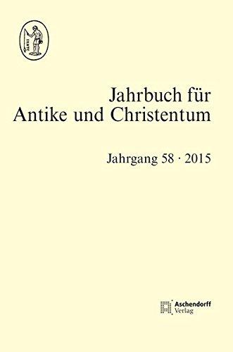 Jahrbuch fur Antike und Christentum, Band 58 (2015): Sible de Blaauw, Winrich Lohr, Georg Schollgen