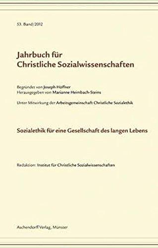 9783402109854: Jahrbuch für christliche Sozialwissenschaften / Sozialethik für eine Gesellschaft des langen Lebens
