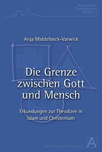 9783402110164: Die Grenze zwischen Gott und Mensch: Erkundungen zur Theodizee in Islam und Christentum