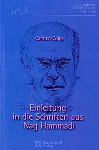 Einleitung in die Schriften aus Nag Hammadi: Carsten Colpe