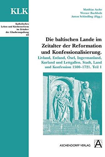 Die baltischen Lande im Zeitalter der Reformation: Asche, M. /