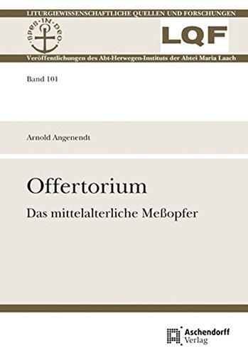 9783402112649: Offertorium: Das mittelalterliche Meßopfer (Liturgiewissenschaftliche Quellen Und Forschungen)