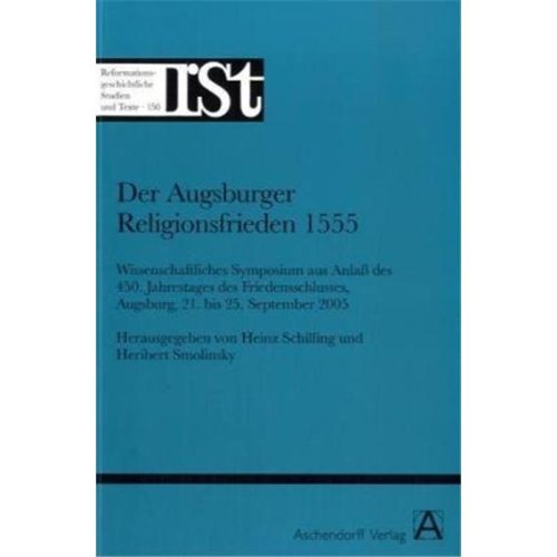 9783402115756: Der Augsburger Religionsfrieden 1555