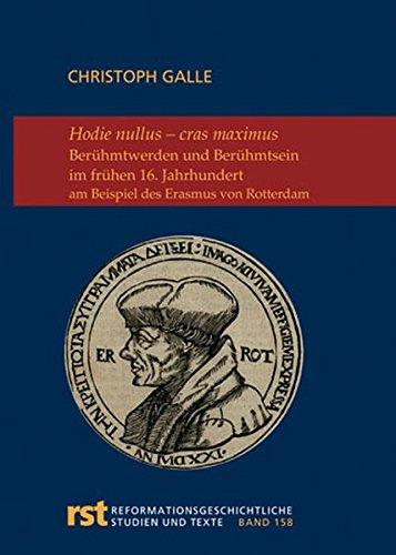 Holie nullus - cras maximus: Berühmtwerden und Berühmtsein im frühen 16. Jahrhundert am Beispiel ...