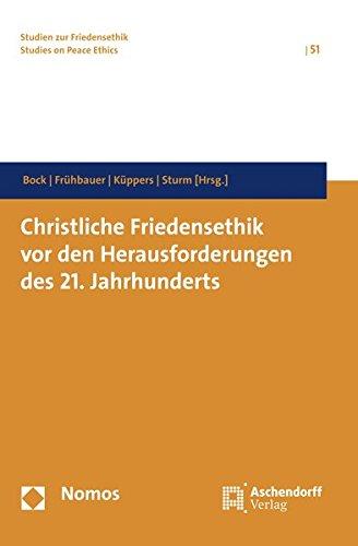 9783402116951: Bock, V: Christliche Friedensethik vor den Herausforderungen
