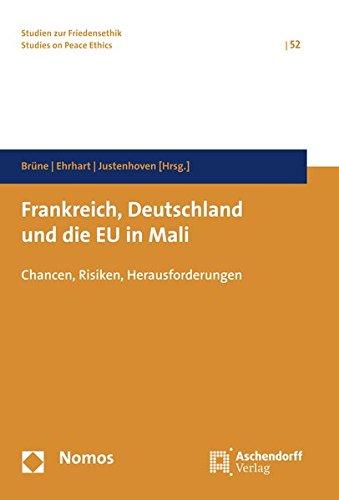 Frankreich, Deutschland und die EU in Mali: Stefan Br�ne