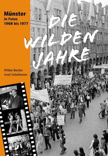 9783402127391: Die wilden Jahre: Münster in Fotos 1968 - 1977