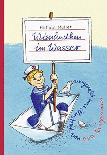 Wienändken im Wasser: Drei Geschichten aus dem bewegten Leben des jungen Wienand Linden, ...
