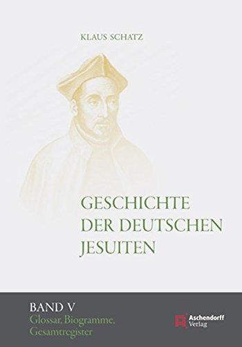 Geschichte der deutschen Jesuiten (1810-1983): Klaus Schatz