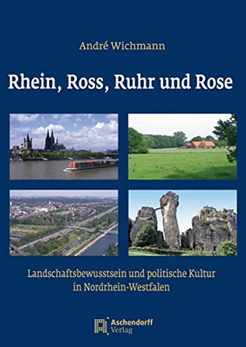 Rhein, Ross, Ruhr und Rose: Andr� Wichmann