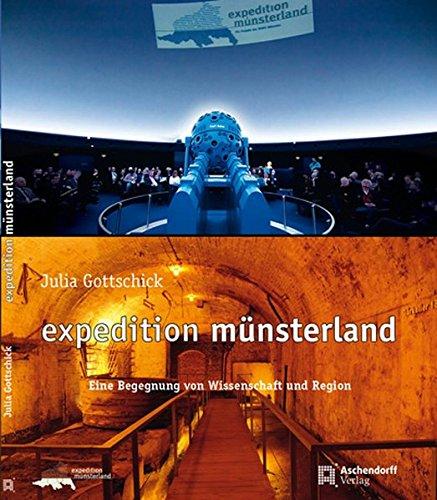 9783402130285: Expedition Münsterland: Eine Begegnung von Wissenschaft und Region