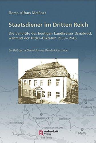 9783402130919: Staatsdiener im Dritten Reich: Die Landr�te des heutigen Landkreises Osnabr�ck: Ein Beitrag zur Geschichte des Osnabr�cker Landes
