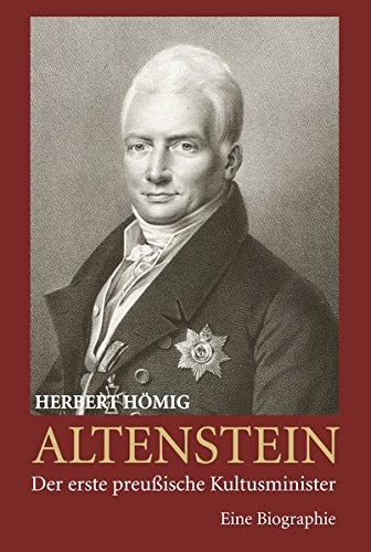 9783402131053: Altenstein - Der erste preußische Kulturminister: Eine Biographie