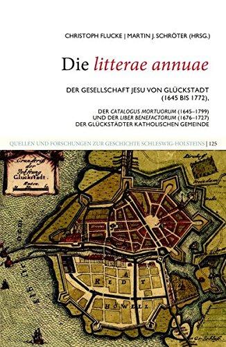 Die litterae annuae der Gesellschaft Jesu von Gluckstadt(1645 bis 1772), der Catalogus mortuorum (...