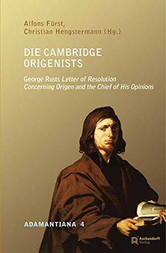 Die Cambridge Origenists: Alfons F�rst
