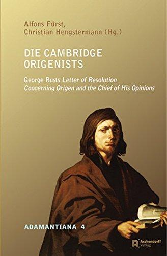 Die Cambridge Origensists: George Rusts Letter of: Furst, Alfons &