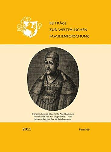9783402138908: Beiträge zur Westfälischen Familienforschung Band 69 , Bürgerliche und bäuerliche Nachkommen Bernhards VII. zur Lippe ( 1428 - 1511 ) bis zum Beginn des 18. Jahrhunderts