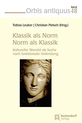 Klassik als Norm - Norm als Klassik: Christian Pietsch