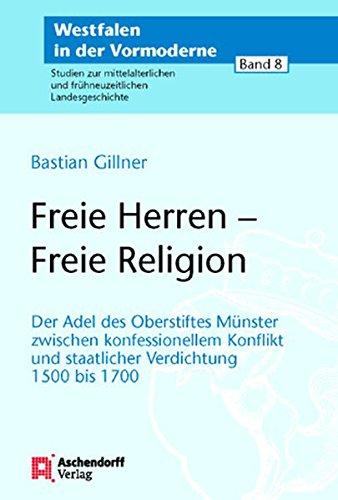 Freie Herren - Freie Religion: Bastian Gillner