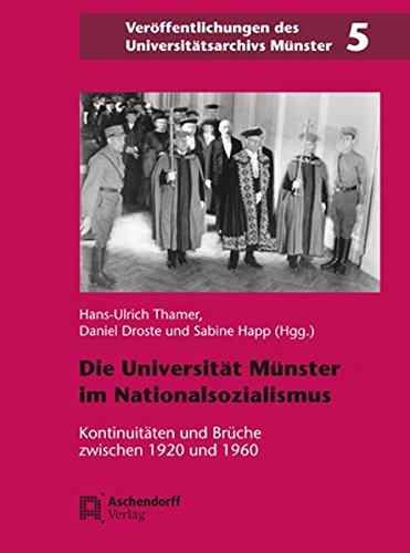 Die Universität Münster in der Zeit des Nationalsozialismus: Hans-Ulrich Thamer