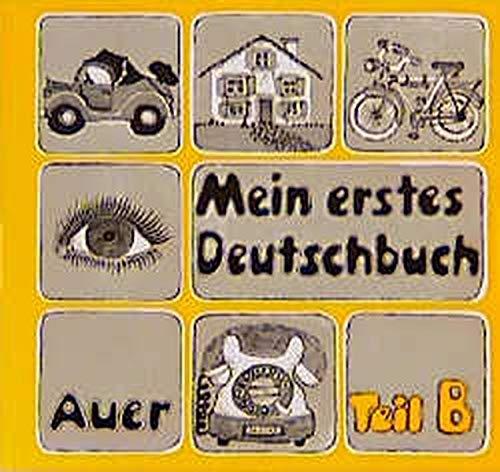 9783403003403: Mein erstes Deutschbuch, Tl.B, Übungsteil