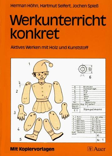 9783403022176: Werkunterricht konkret. Aktives Werken mit Holz und Kunststoff. (Lernmaterialien)
