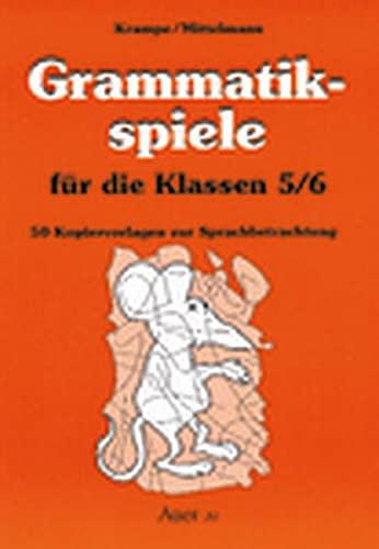 Grammatikspiele, Für die Klassen 5/6 - Krampe Jörg, Mittelmann Rolf