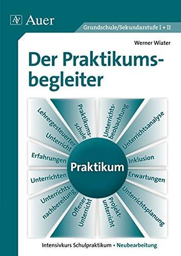 9783403025191: Der Praktikumsbegleiter. Intensivkurs Schulpraktikum.