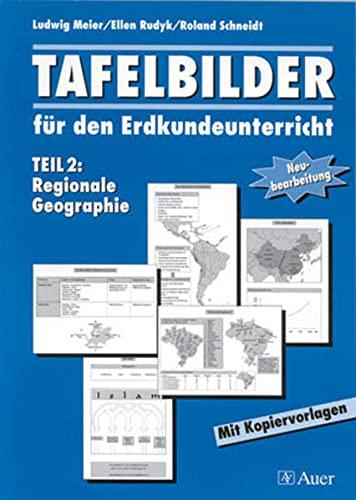 9783403027195: Tafelbilder für den Erdkundeunterricht Teil 2: Regionale Geographie, Mit Kopiervorlagen (5. bis 10. Klasse)