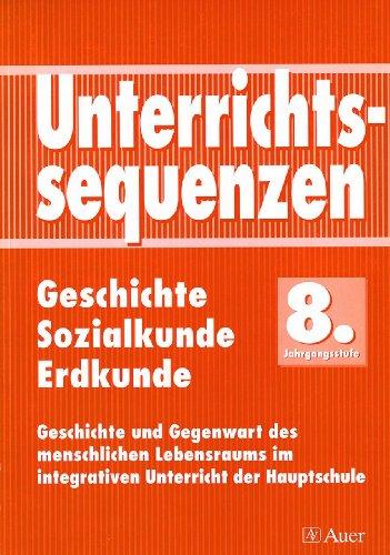 9783403029625: Unterrichtssequenzen Geschichte / Sozialkunde / Erdkunde, 8. Jahrgangsstufe