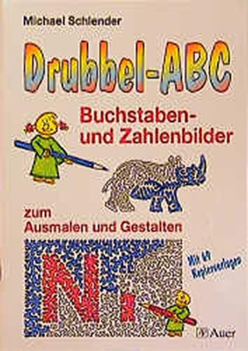 9783403029731: Drubbel-ABC. Buchstaben- und Zahlenbilder. RSR: Zum Ausmalen und Gestalten